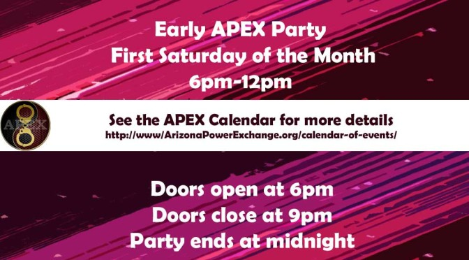 Reminder! Early APEX Parties: The First Saturday of the Month