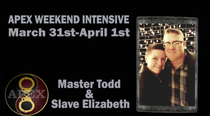 WEEKEND INTENSIVE – PASSION & POWER: BUILDING EROTIC INTENTIONALLY UNEQUAL RELATIONSHIPS WITH MASTER TODD AND SLAVE ELIZABETH
