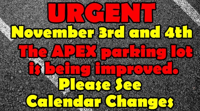 URGENT CALENDAR CHANGES NOVEMBER 3rd and November 4th