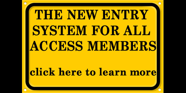 Facts about the new entry system for all access members