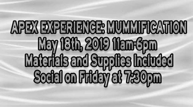 APEX EXPERIENCE: MUMMIFICATION