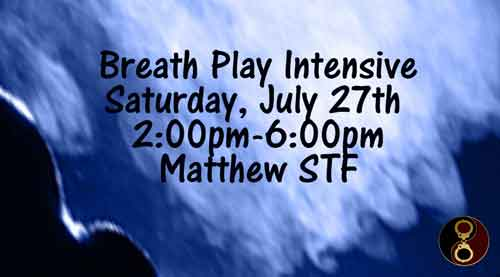 Breath Play Intensive: Saturday, July 27th