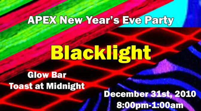 APEX NEW YEAR: BLACK LIGHT PARTY-December 31st, 2019